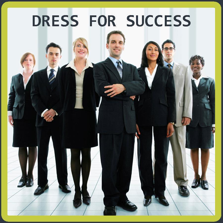 Do you dress for success? (1/2)