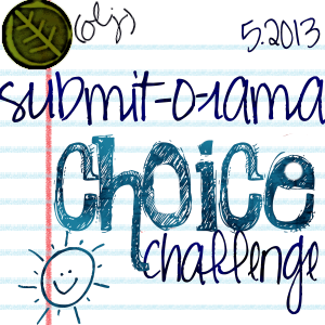 May Submit-o-rama Choice