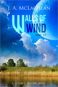 Walls of Wind, Part II